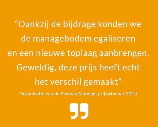 quote-project-Pasman manege-2014- prijswinnaar- bijdrage stichting voor elkaar-unive verzekeringen-unive verzekeringen-Univé Stad en Land